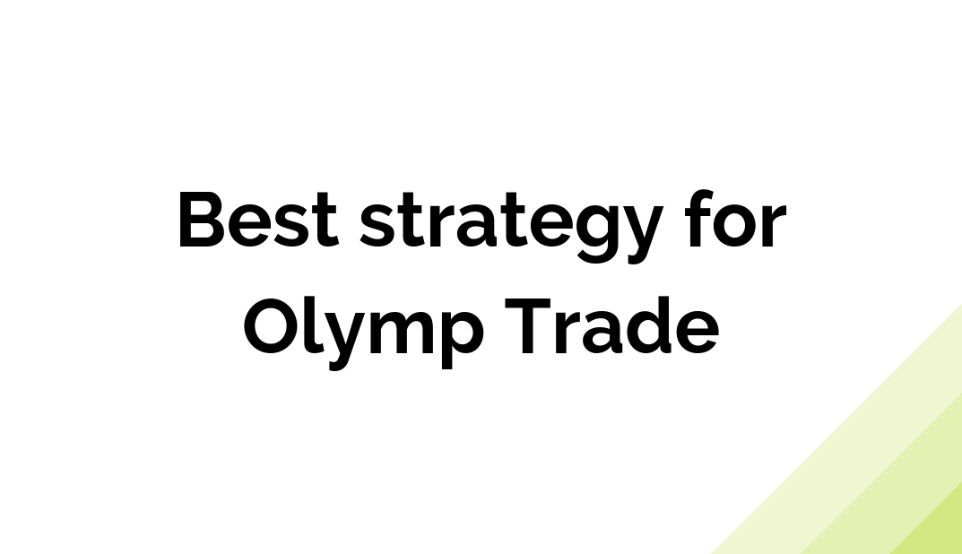 best strategy for Olymp Trade