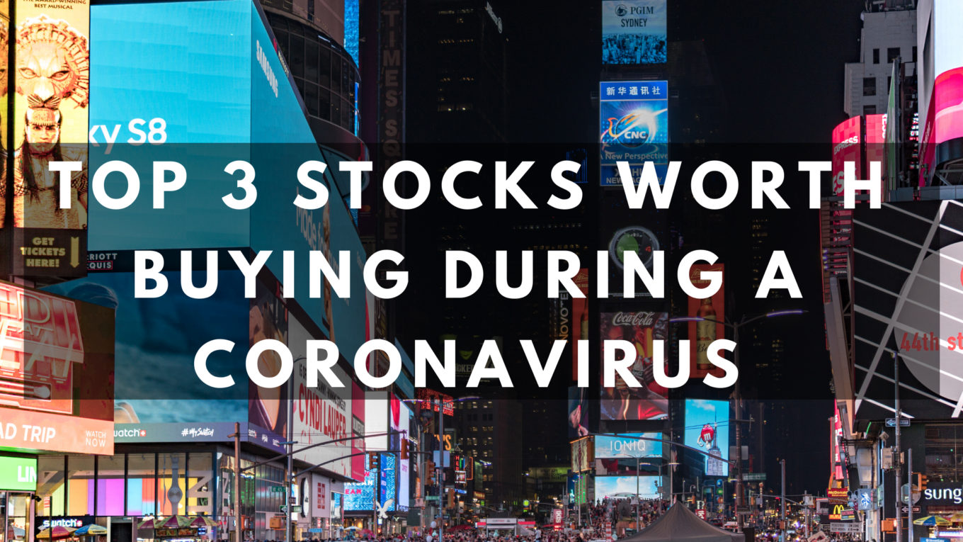 Top 3 stocks worth buying during a coronavirus